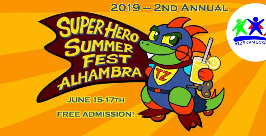 Super Hero Summer Fest Alhambra 2019